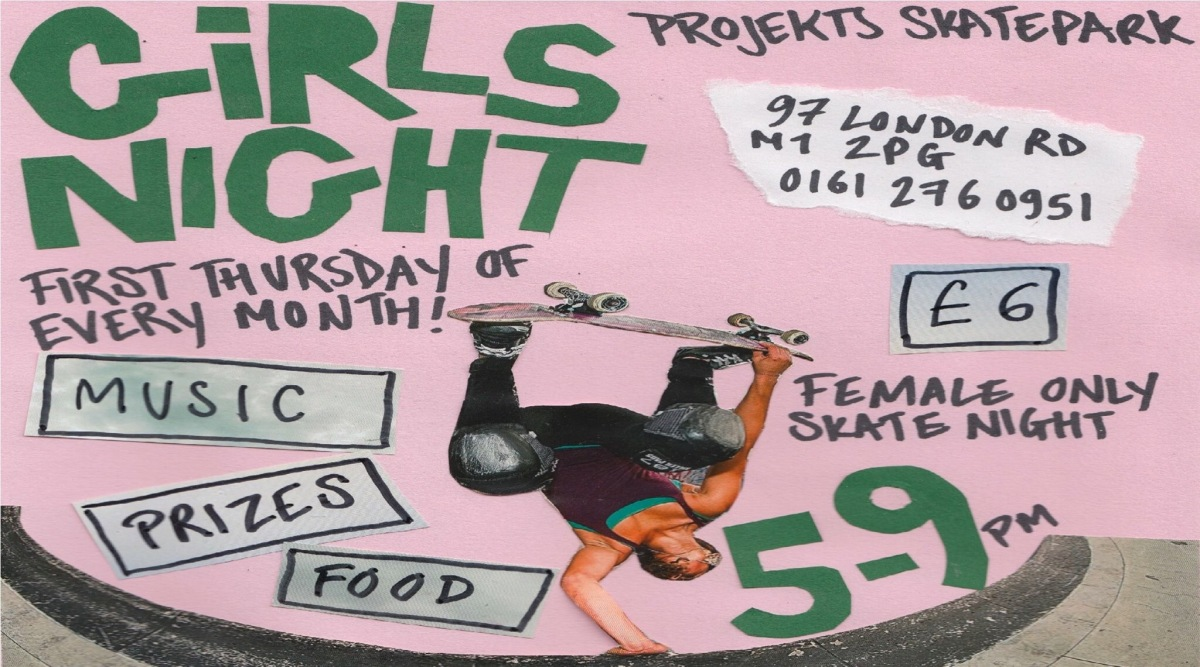 GIRLS SKATE NIGHT X PROJEKTS MCR